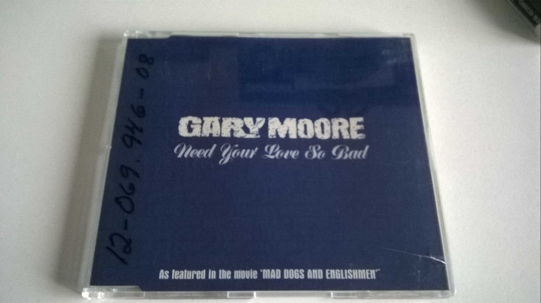 Gary Moore - Need Your Love So Bad, CD