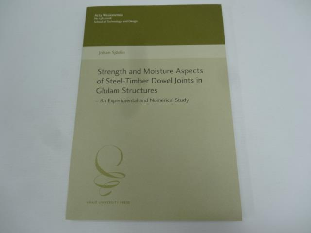Strength and Moisture Aspects of steel-timber doweljoints in glulam structures structures structures 7d553b