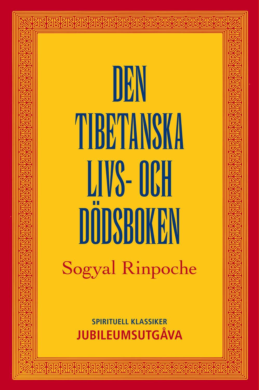 Den tibetanska livs- och dödsboken 9789187512230