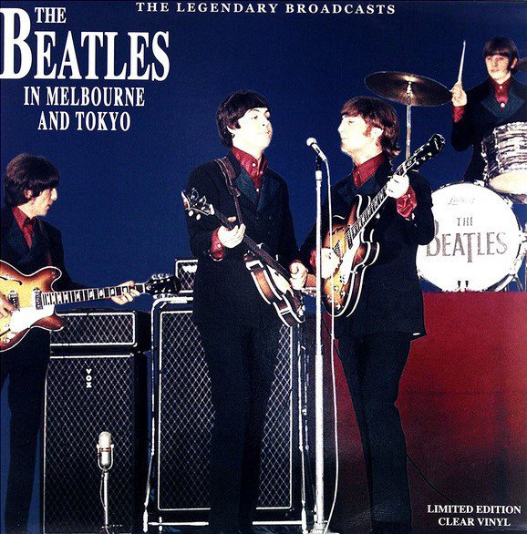 LP The Beatles ?– In Melbourne And Tokyo - The Legendary Broadcasts
