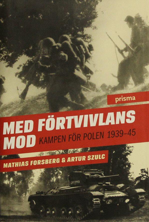 Med förtvivlans mod, Mathias Forsberg Forsberg Forsberg 0efcc3