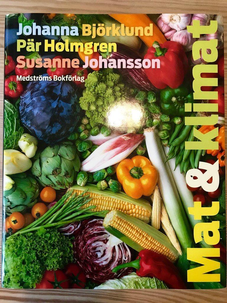 MAT & KLIMAT Johanna Björklund Björklund Björklund Pär Holmgren Susanne Johansson 2008 3dd3ea