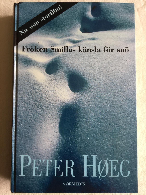 Fröken Smillas Känsla För Snö - Peter HØeg (1997) Inbunden