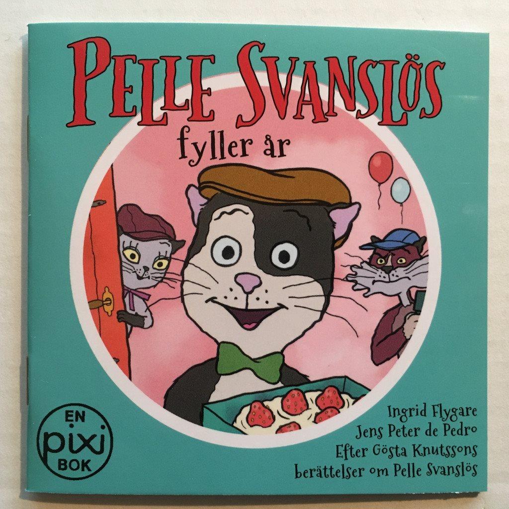 pelle svanslös fyller år Pixi bok   Pelle Svanslös fyller år (283165844) ᐈ Köp på Tradera pelle svanslös fyller år