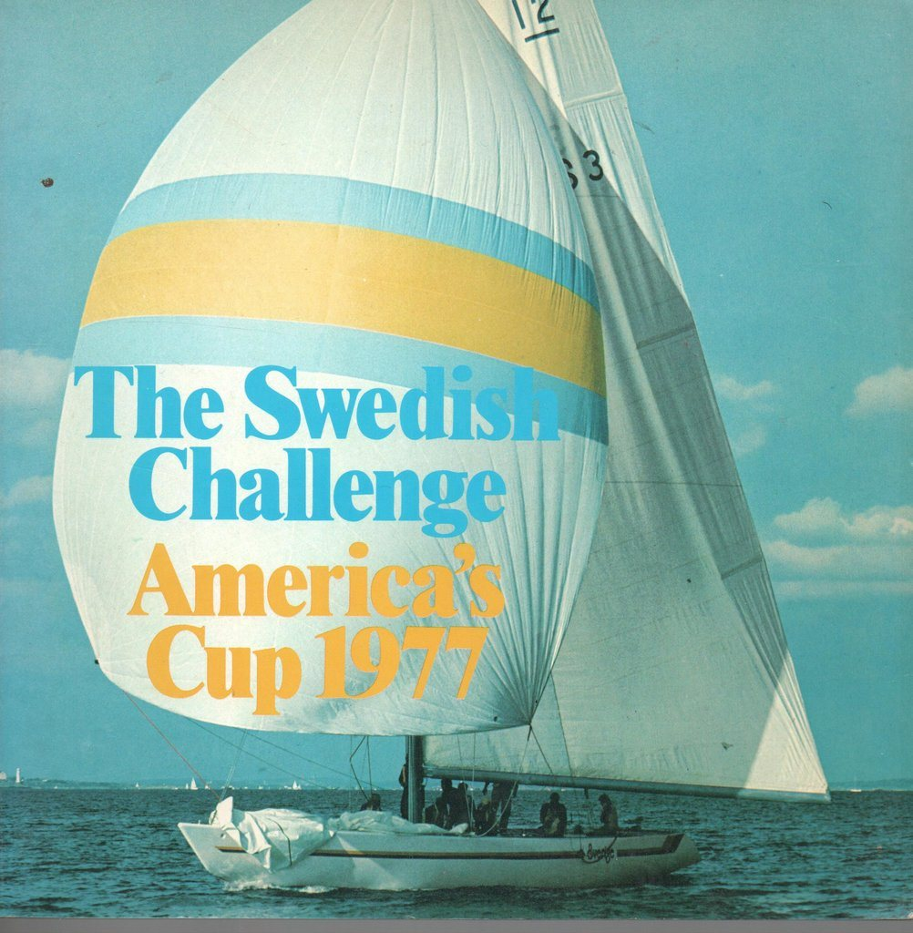 The Swedish Challenge. America's Cup 1977