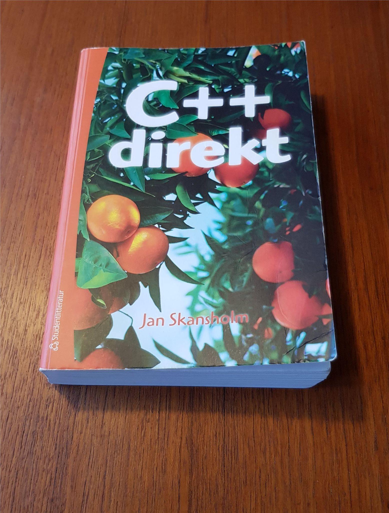 C++ Direkt trödje upplagan av Jan Skansholm ISBN 9789144076034