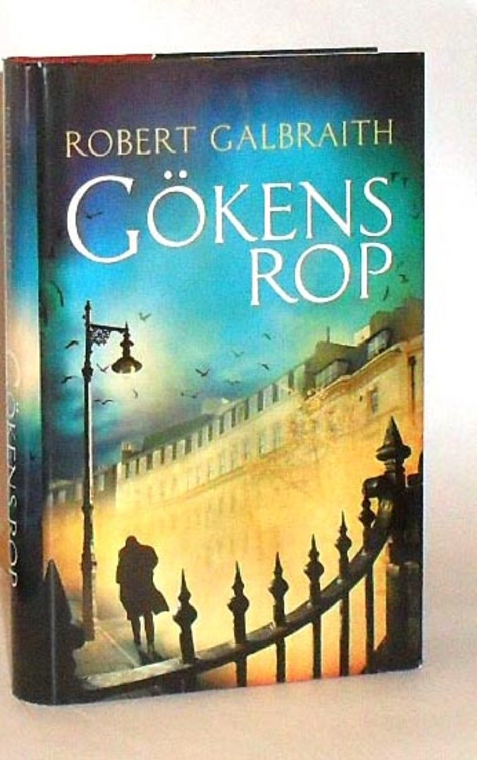 Robert Galbraith : Gökens rop