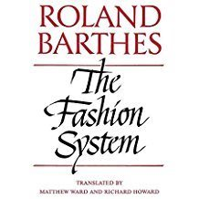 Roland Barthes The Fashion System