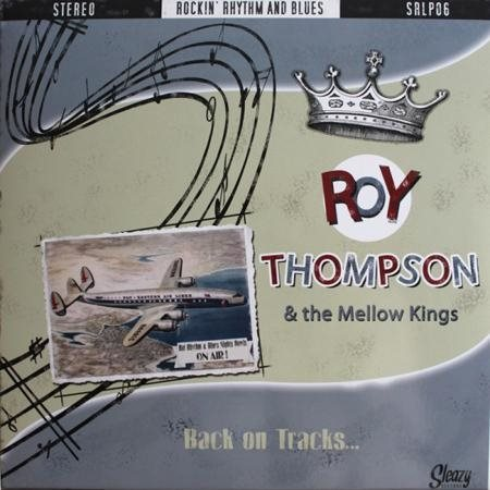 Roy Thompson & The Mellow Kings - Back On Tracks - LP