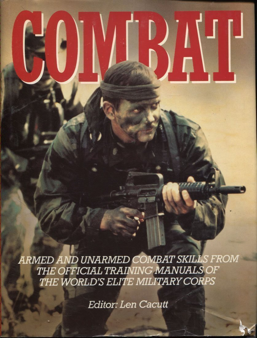 COMBAT - Armed and unarmed, Official training manuals of the world's elite  milit