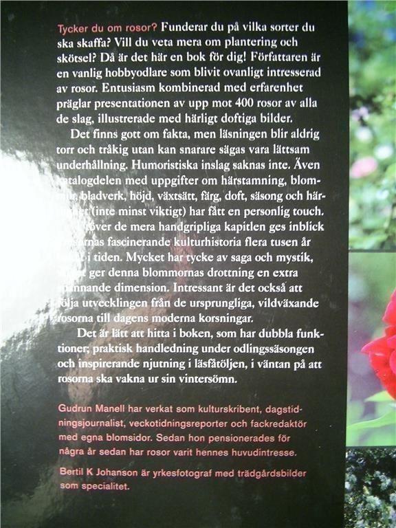 Rosor - en bok av rosvänner för rosvänner. Manell, Manell, Manell, Gudrun. Johansson, Bertil K 391942
