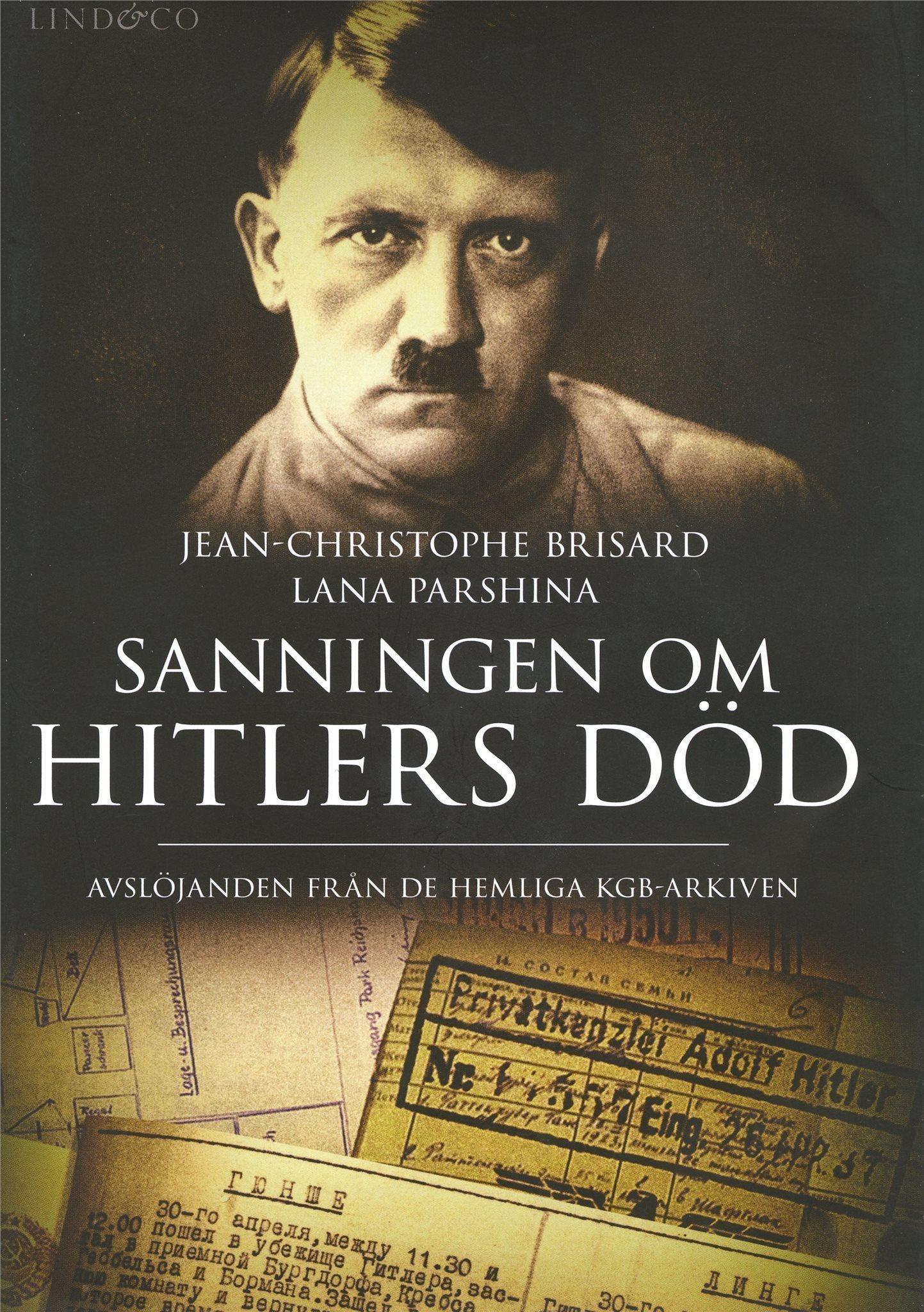 Ny bok: Sanningen om Hitlers död. (ur KGB-arkiven) Just utkommen. Förlagsny.