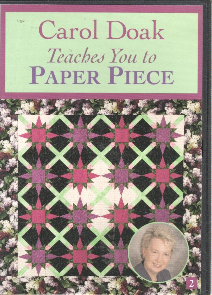 Carol Doak Teaches You to Paper Piece