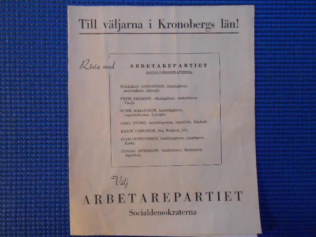 Valreklam 1948. Till väljarna Kronobergs län  arbetarpartiet Socialdemokraterna