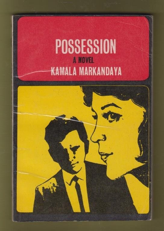 Markandaya, Kamala: Possession.