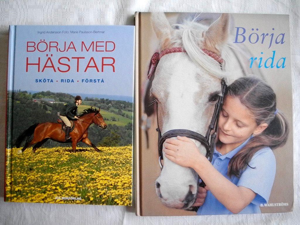 BÖRJA RIDA Catherine Saunders + BÖRJA MED HÄSTAR Ingrid Andersson