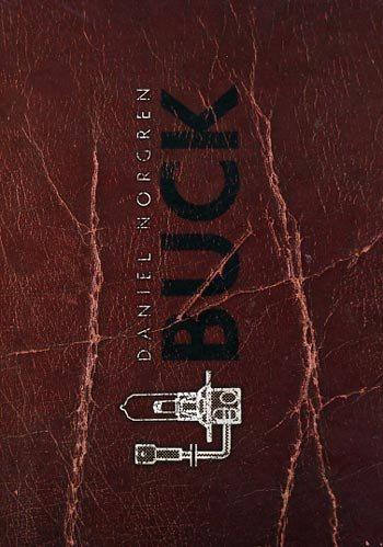 Norgren Daniel: Buck 2013 (Digibook) (CD)