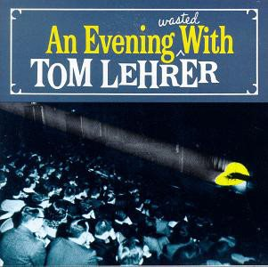 Tom Lehrer - An Evening Wasted With Tom Lehrer (CD, Album)
