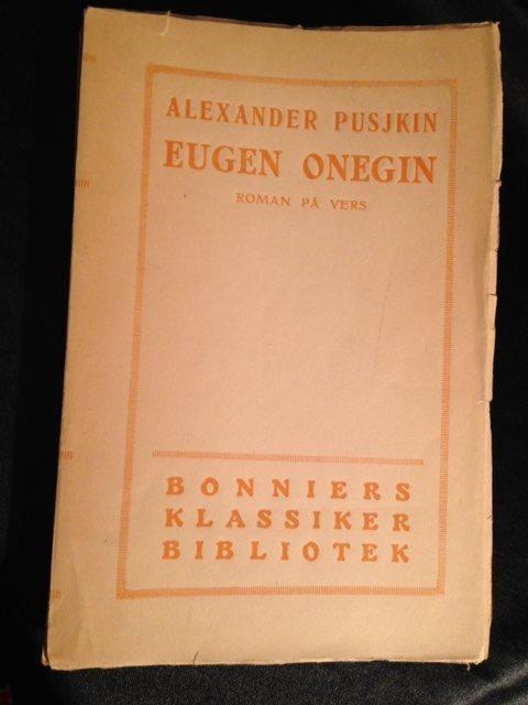 Alexander Pusjkin Eugen Onegin Roman på vers Albert Bonniers förlag 1918
