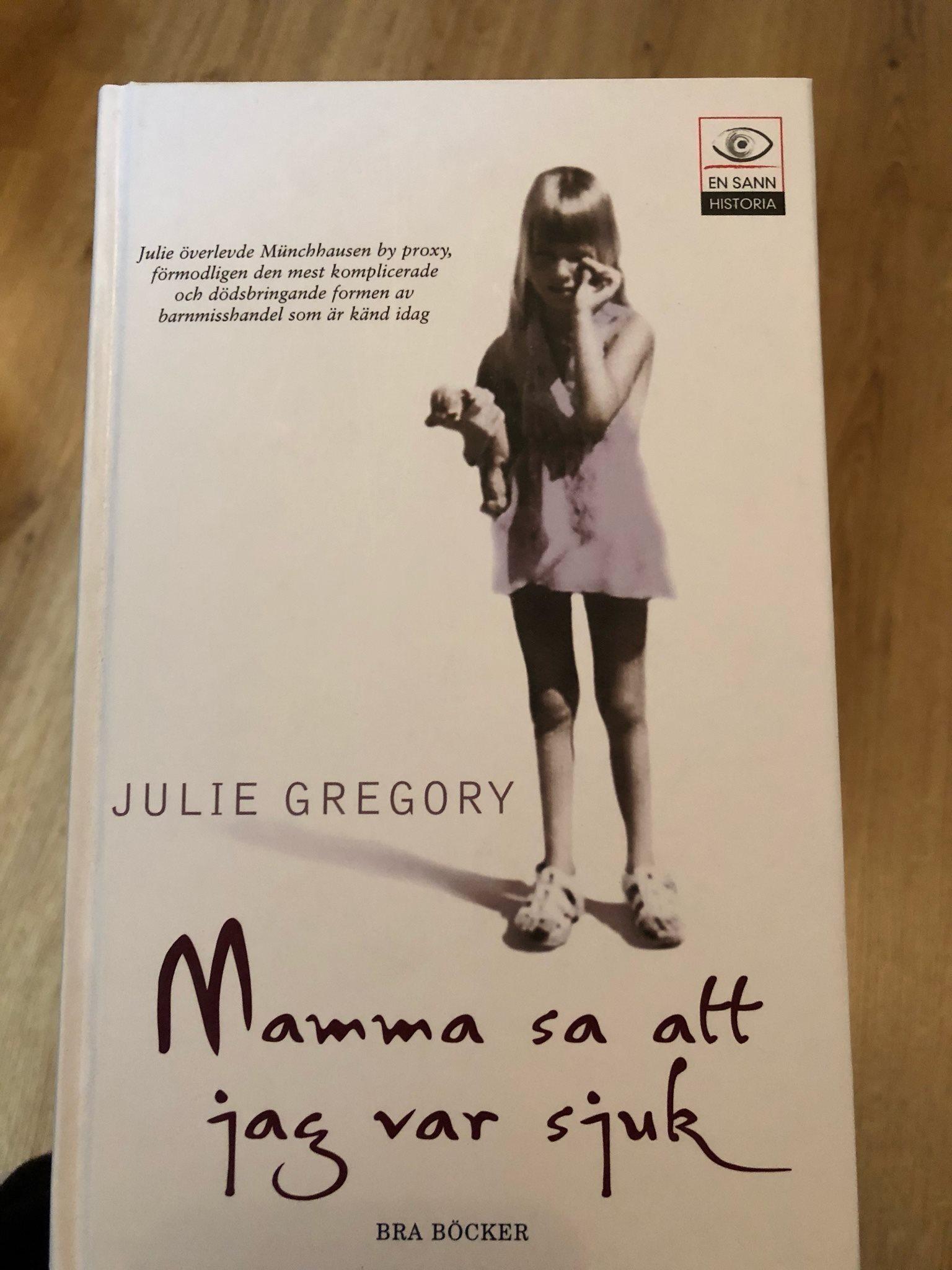 Mamma Sa Att Jag Var Sjuk Av Julie Gregory 338200200 ᐈ Köp På Tradera