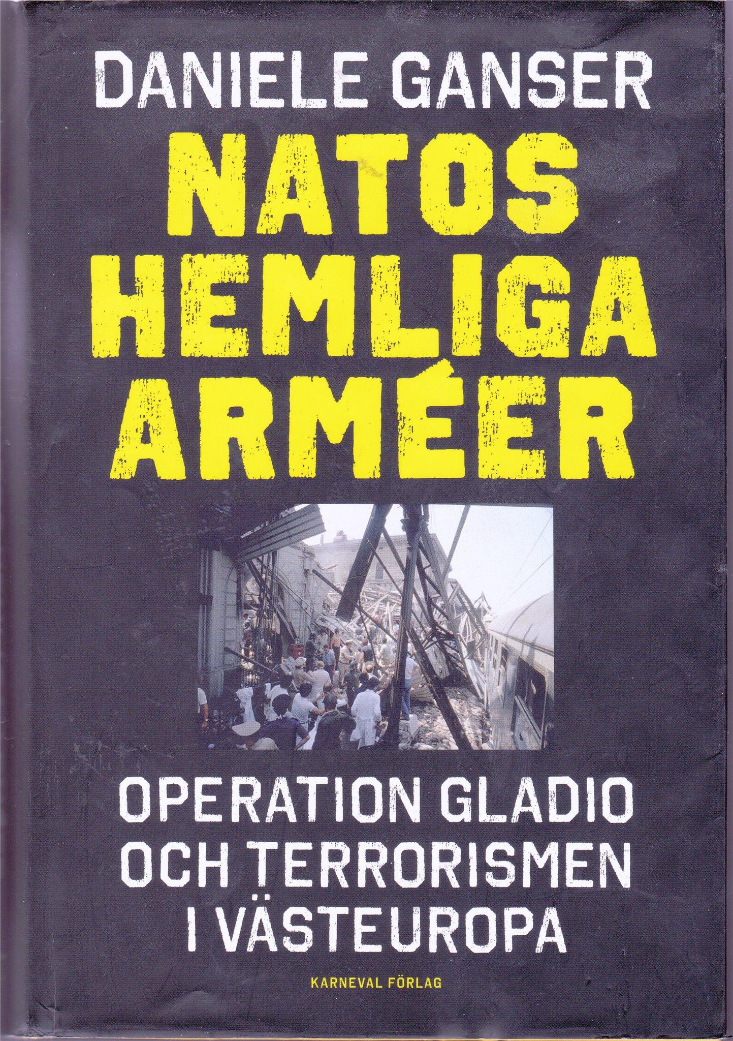 Natos hemliga arméer Operation Gladio och terrorismen i västeuropa TERROR