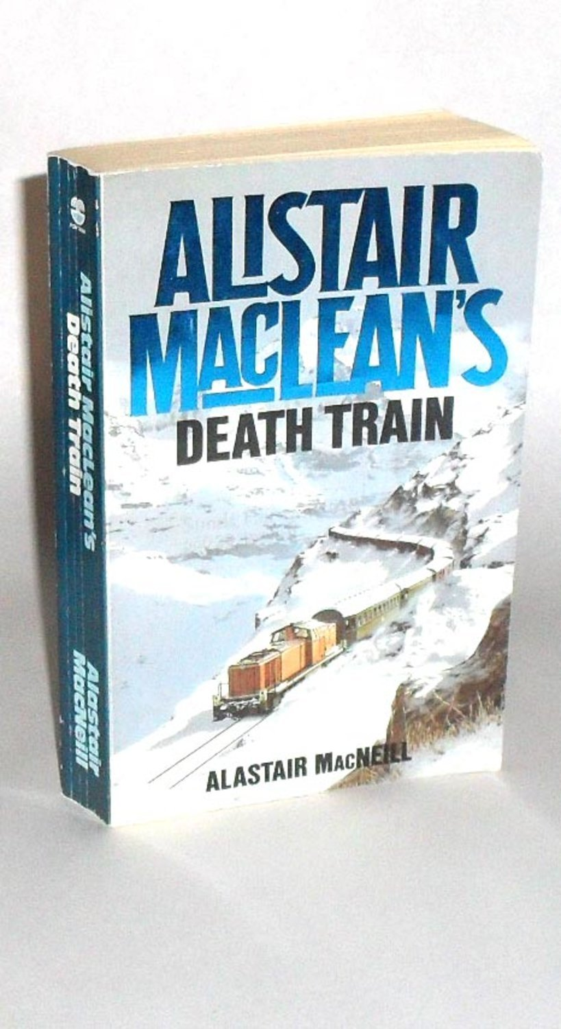 Alistair MacLean : Death Train