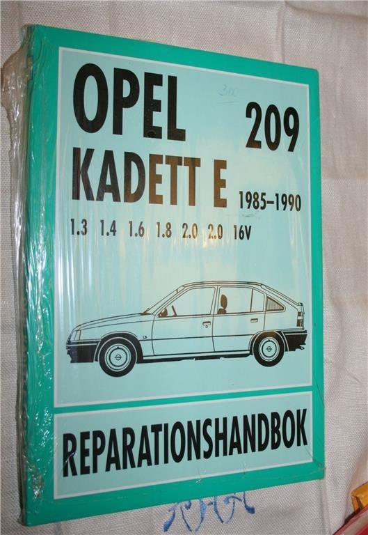 OPEL KADETT E 1985-1990 REPARATIONSHANDBOK.  OÖPPNAD