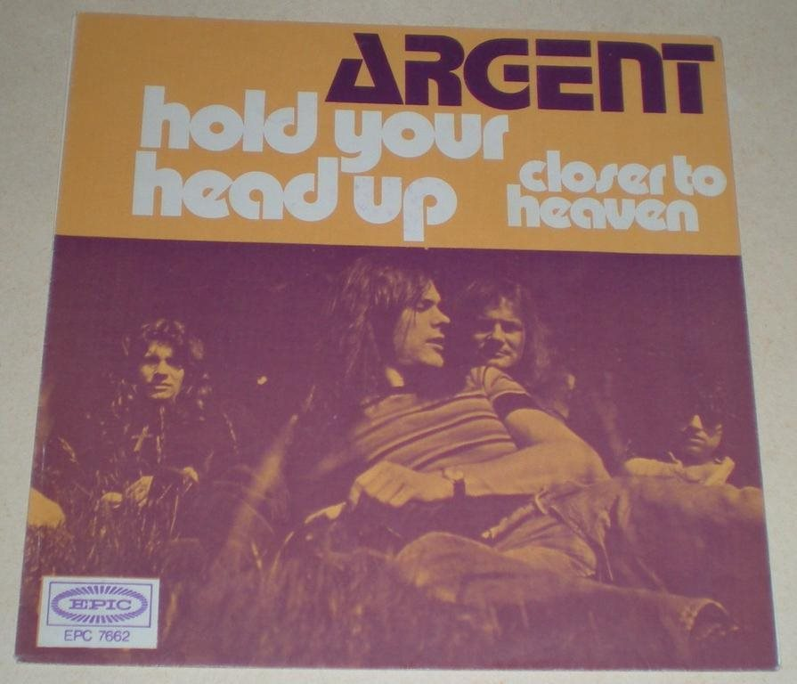 Argent SINGELOMSLAG Hold your head up 1971 VG++