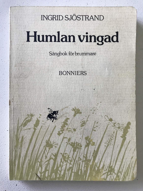 HUMLAN VINGAD Sångbok för brummare.. (350873134) ᐈ Haldins_Hylla ...