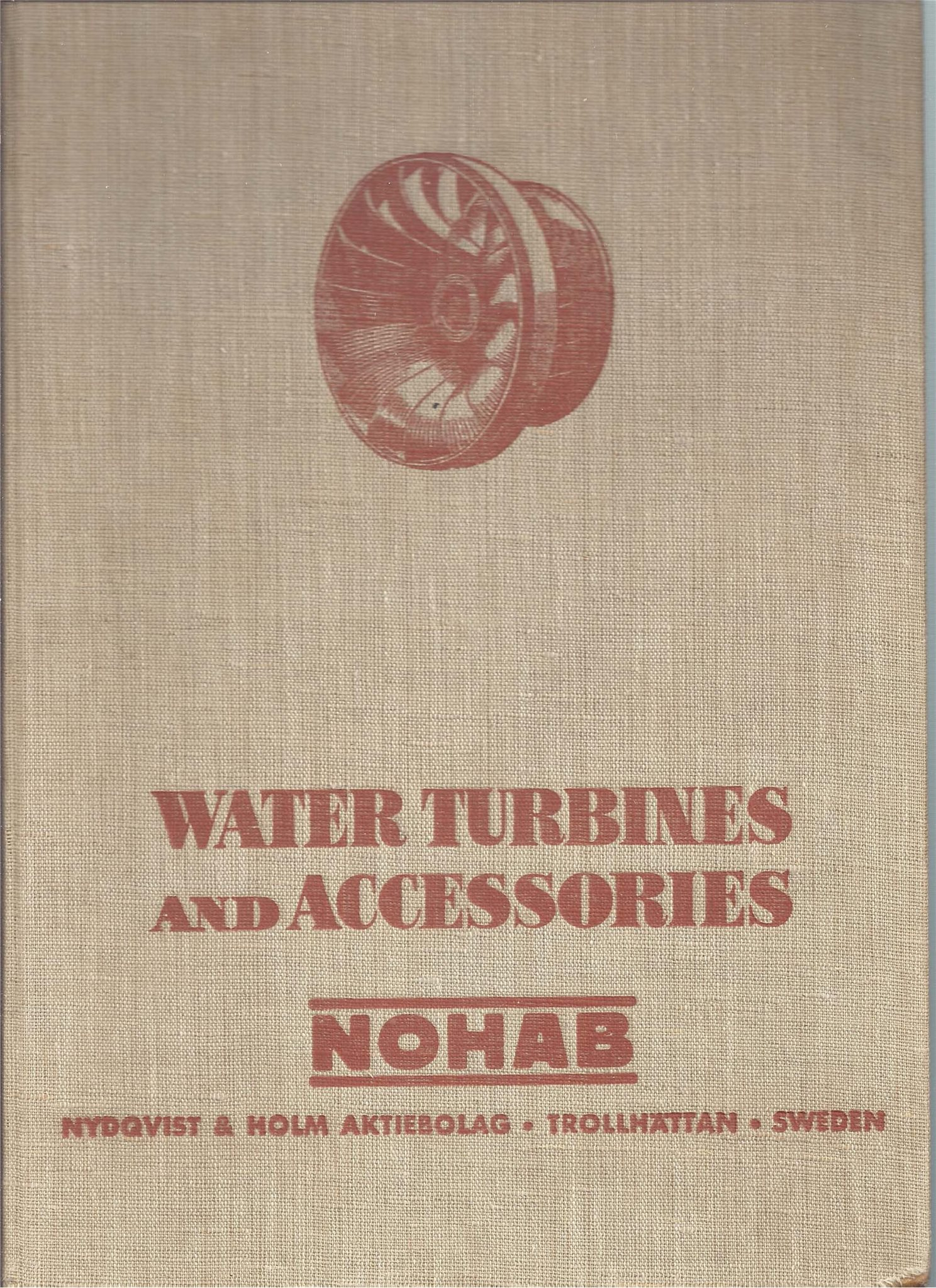 NOHAB, Nydqvist & Holm AB, Trollhättan, WATER TURBINES and ACCESSORIES.