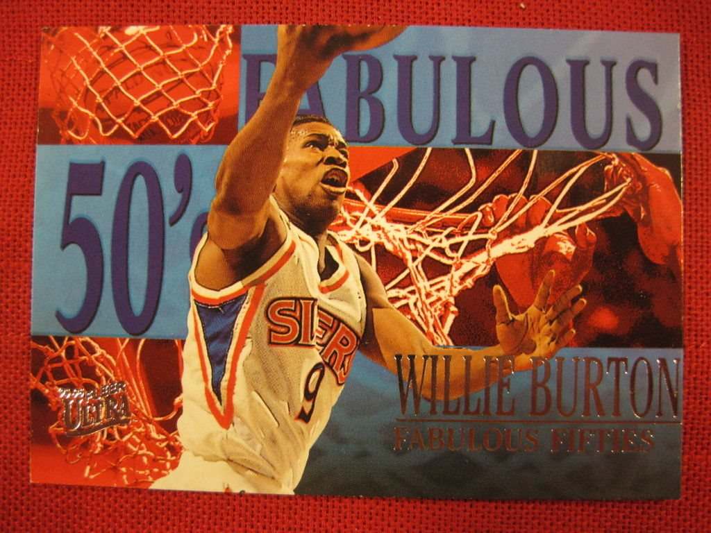 WILLIE BURTON -  FABULOUS FIFTIES - FLEER ULTRA 1995-96  - BASKET