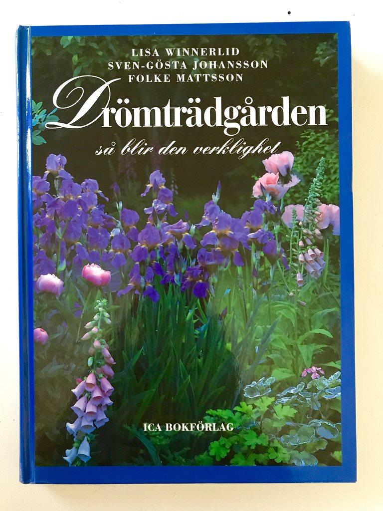 DRÖMTRÄDGÅRDEN DRÖMTRÄDGÅRDEN DRÖMTRÄDGÅRDEN SÅ BLIR DEN VERKLIGHET Lisa Winnerlid mfl 1997 9f3dc1