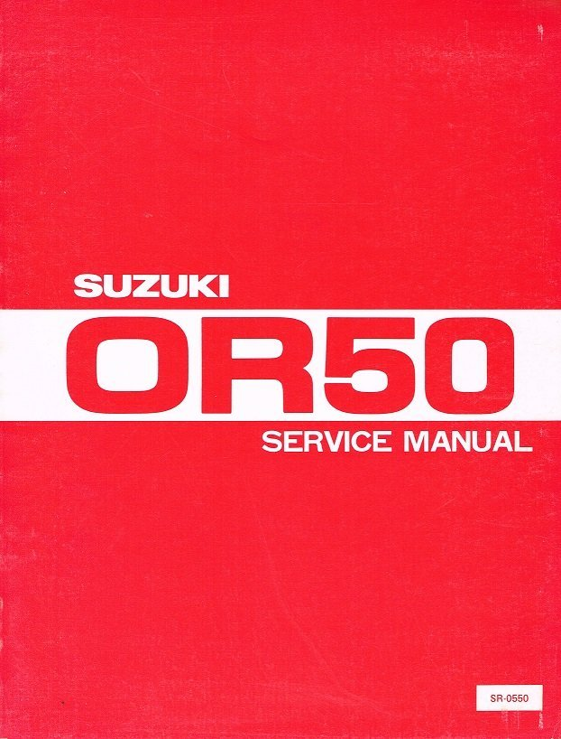 Suzuki OR50 Service Manual SR-0550 1979