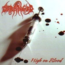 Deranged -High on blood CD Regain release w/2 bonus tracks