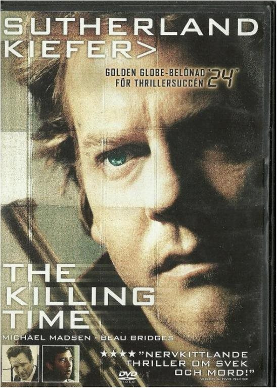 THE KILLING TIME - KIEFER SUTHERLAND (SVENSKT TEXT)