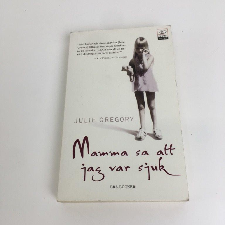 Bok Mamma Sa Att Jag Var Sjuk Julie Gre 343445259 ᐈ Sellpy På