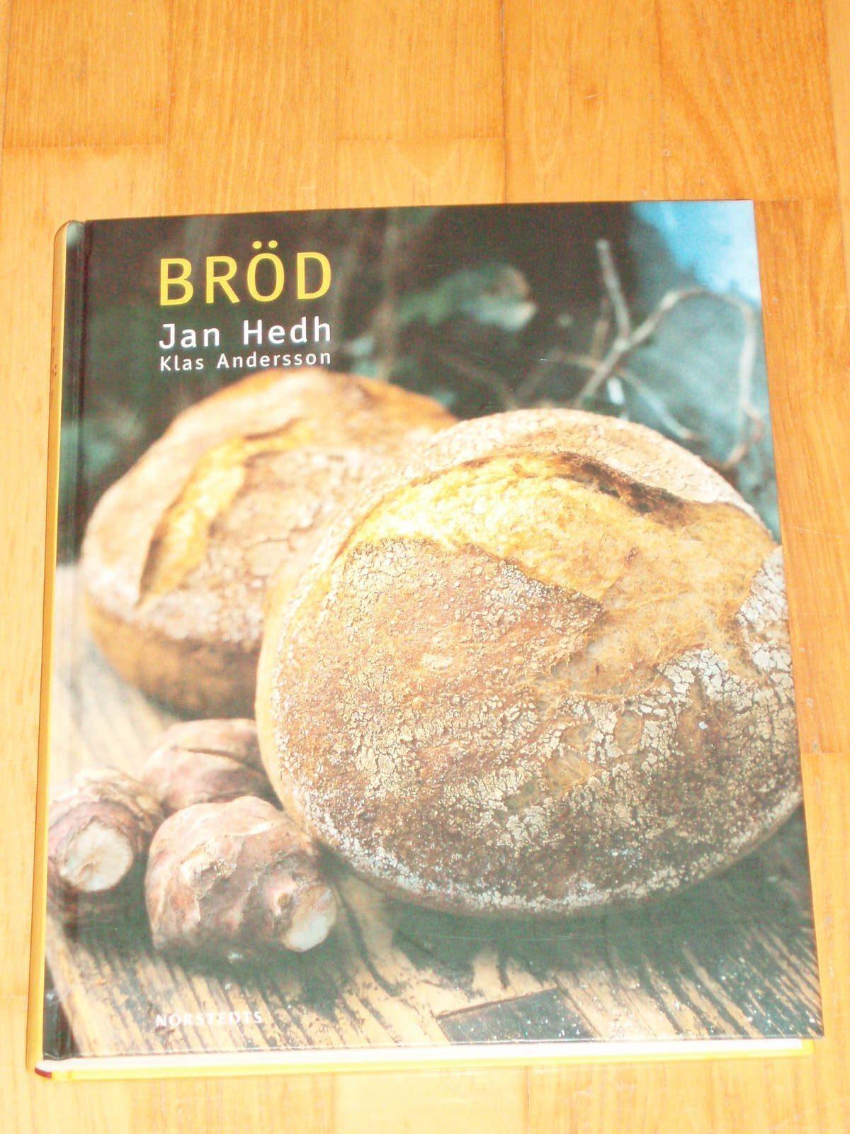 jan hedh bröd recept