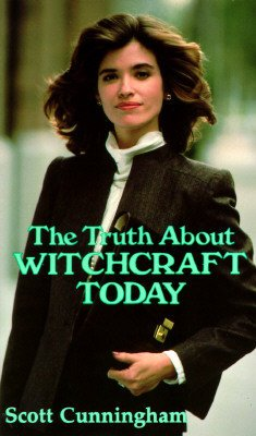 The Truth about Witchcraft Today the Truth about 9780875421278