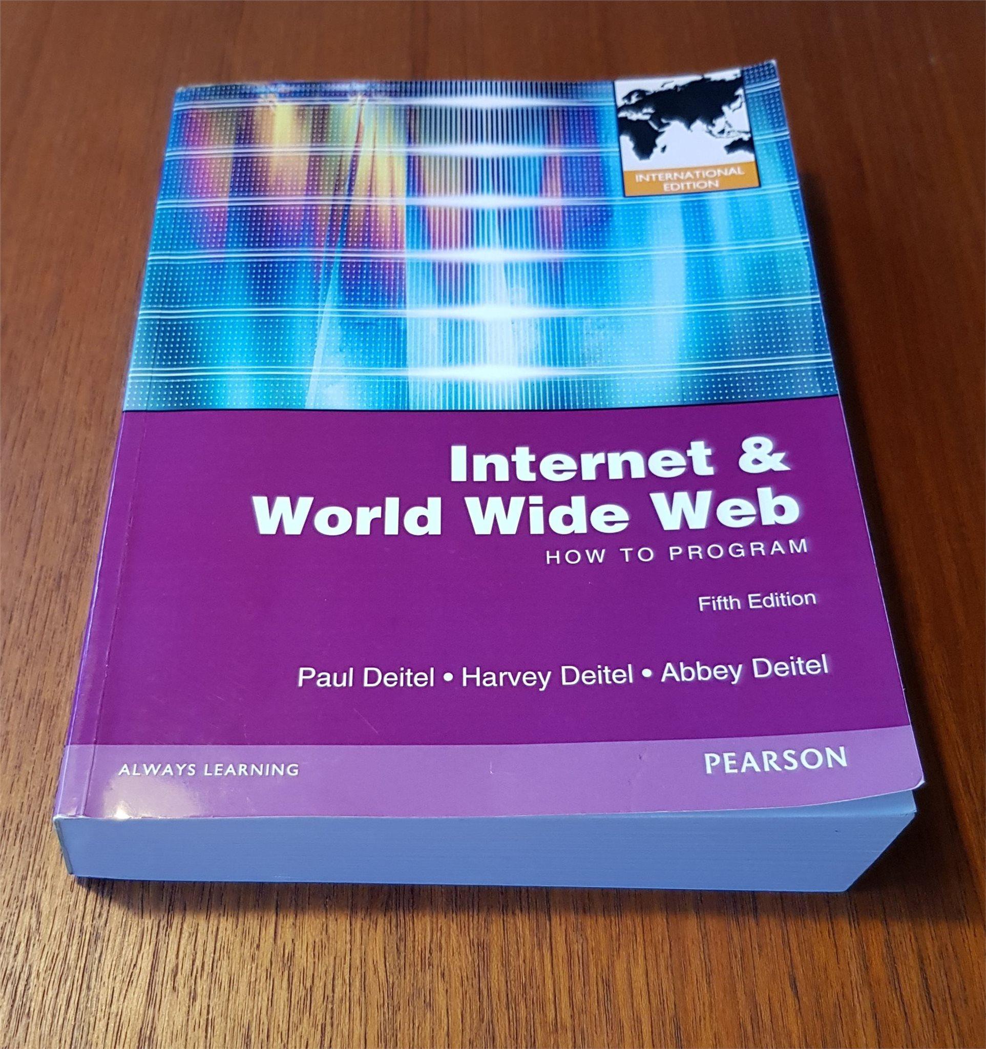 Internet & World Wide Web How To Program Fifth Edition Deitel ISBN 9780273764021