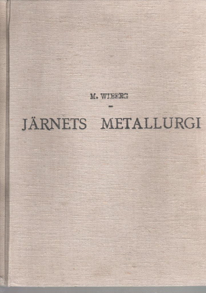 Järnets metallugri - M. M. M. Wiberg 7ba143