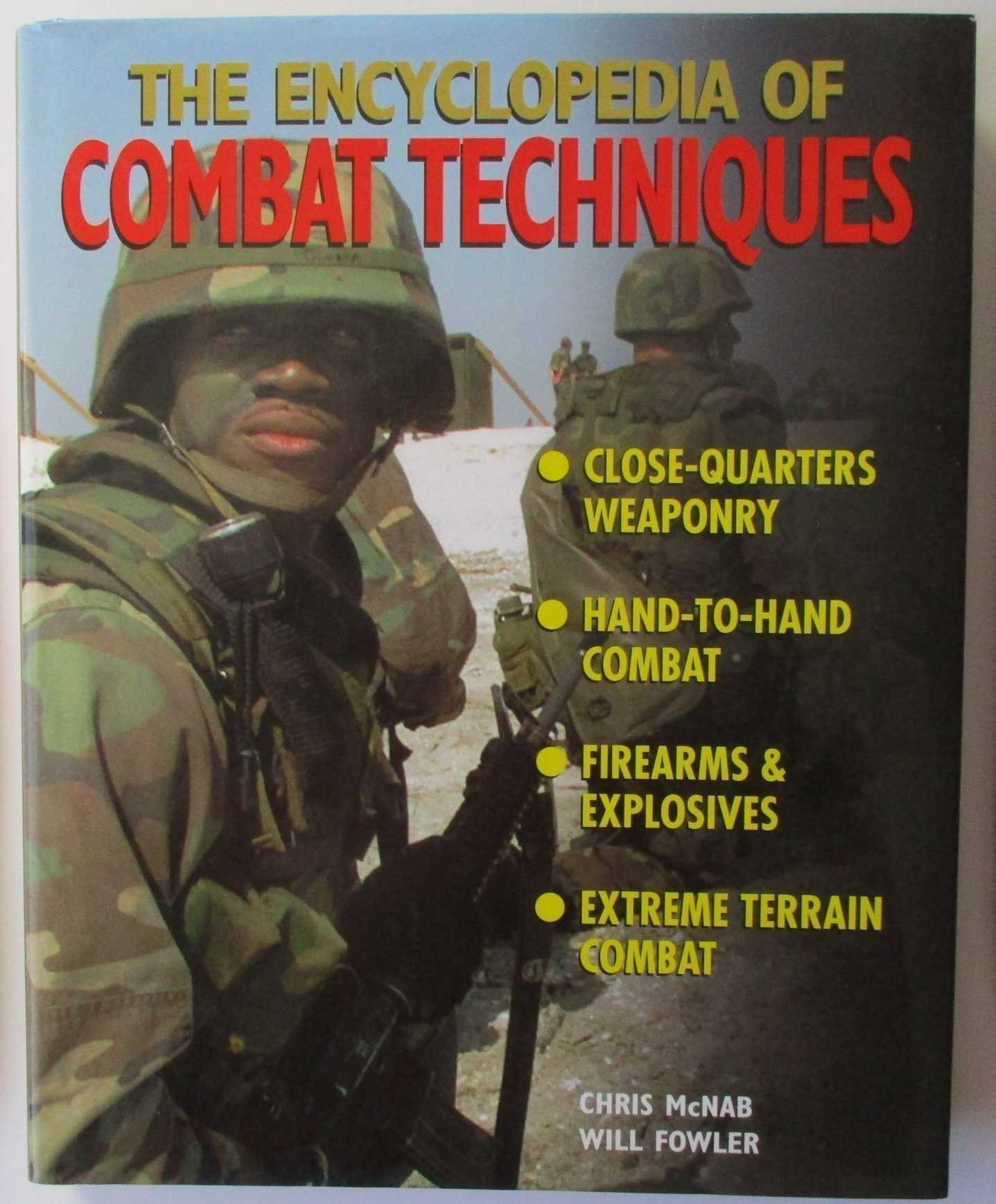 The Encylopedia of Combat Techniques - Chris McNab, Will Fowler