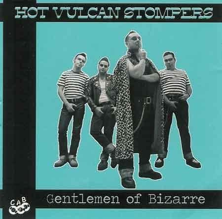 Hot Vulcan Stompers - Gentlemen of Bizarre - CD