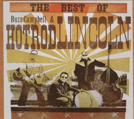 Buzz Campbell & Hot Rod Lincoln - The Best Of - CD