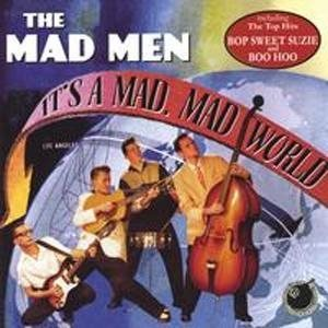 Mad Men, The - Its a Mad, Mad Word - CD