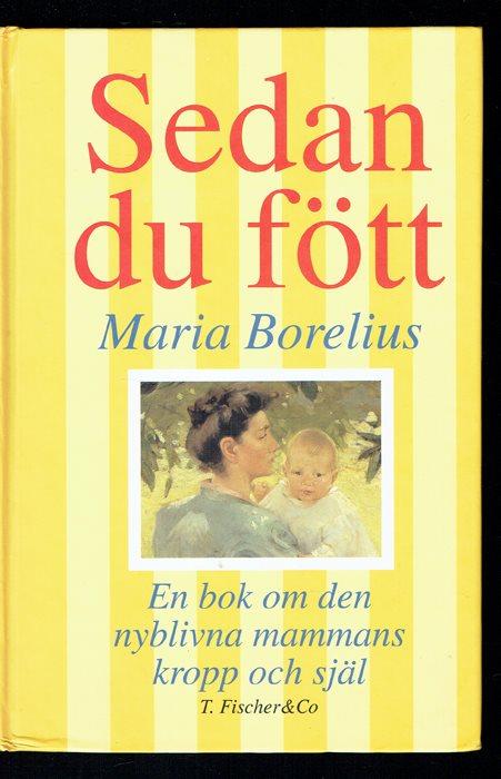 eadfbe663031 Sedan du fött - bok om den nyblivna mammans kro.. (328834229) ᐈ Köp ...