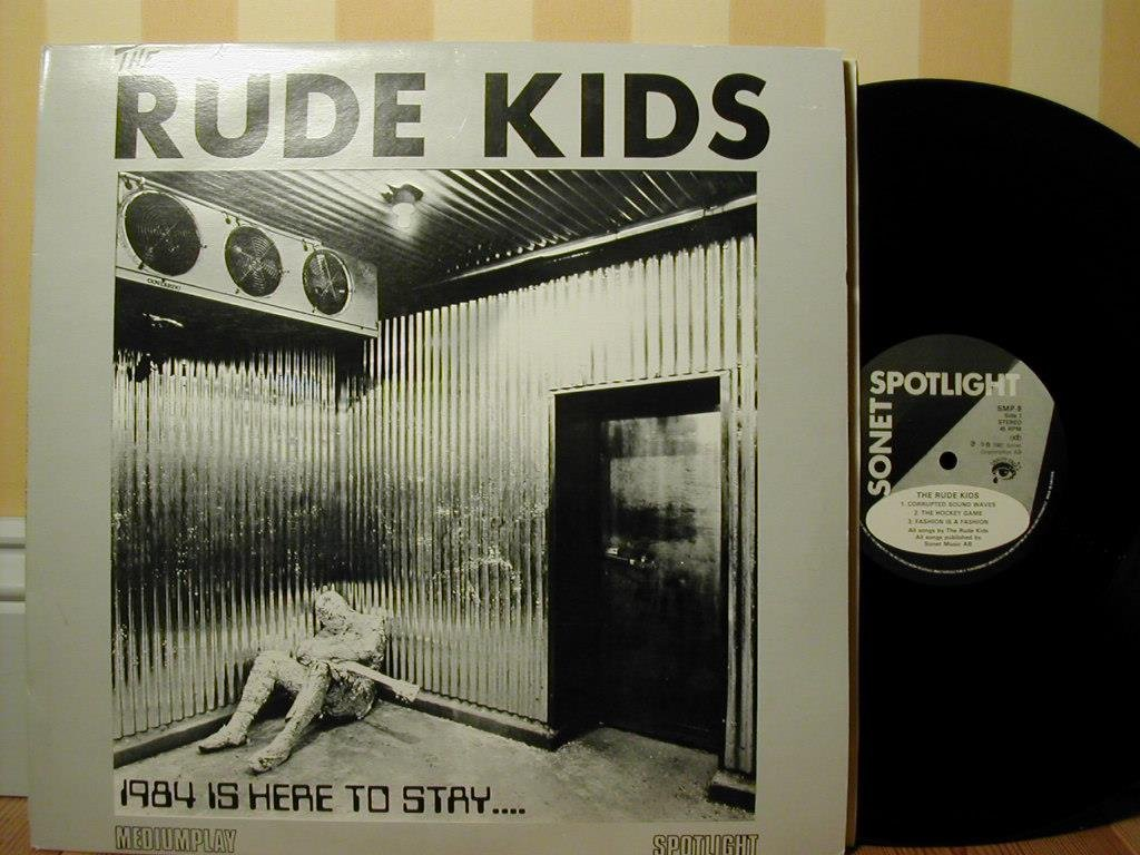 The Rude Kids - 1984 Is Here To Stay ...