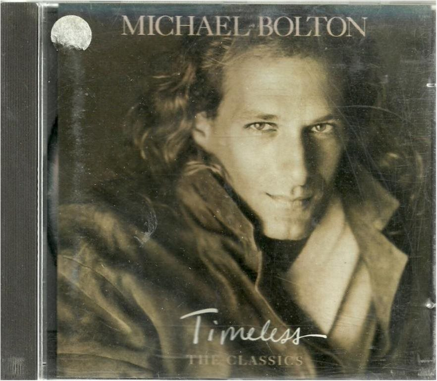 MICHAEL BOLTON - TIMELESS -THE CLASSICS