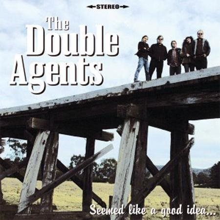 Double Agents, The - Seemed To Be A Good Idea... At The Time - LP