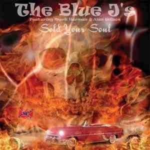 Blue J's - Sold Your Soul - CD