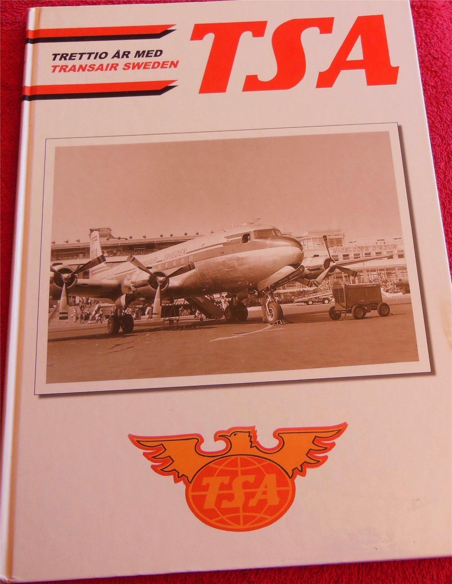 trettio år TSA Trettio år med Transair Sweden, FLYGHISTORIA (318210227) ᐈ  trettio år